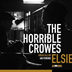 Hit or Miss: The Horrible Crowes' 'Elsie' Review
