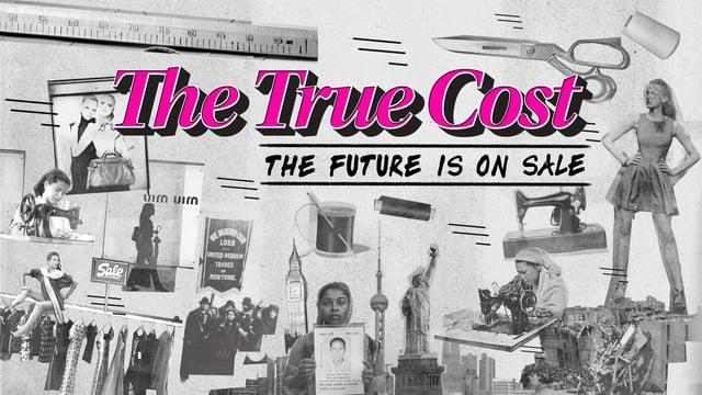 %22The+True+Cost%22+is+a+documentary+exposing+the+truth+of+cheap+sweatshop+labor.