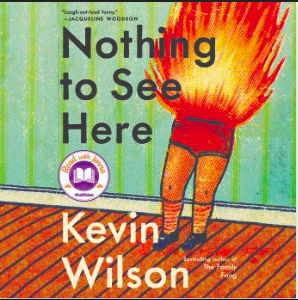 "The audiobook cover for the  November publication of ""Nothing to See Here,"" by Kevin Wilson."