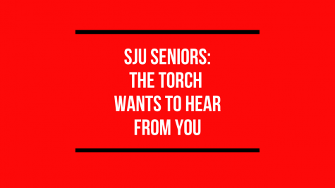 SJU Seniors: The Torch Wants to Hear From You